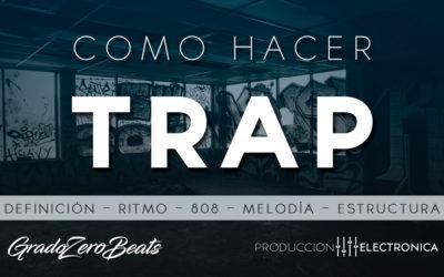 Como Hacer Trap