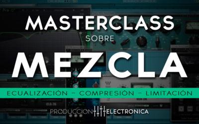 Masterclass sobre Mezcla